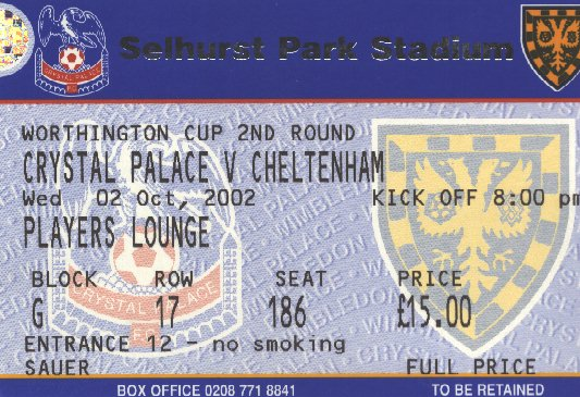 Ticket Crystal Palace - Cheltenham Town, League Cup, 02.10.2002