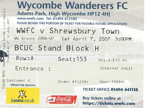Ticket Wycombe Wanderers - Shrewsbury Town, League Two, 07.04.2007