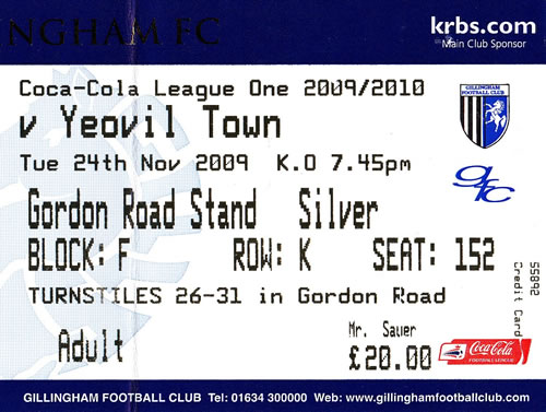 Ticket Gillingham FC - Yeovil Town, League One, 24.11.2009